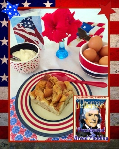 Thomas Jefferson Bread Pudding