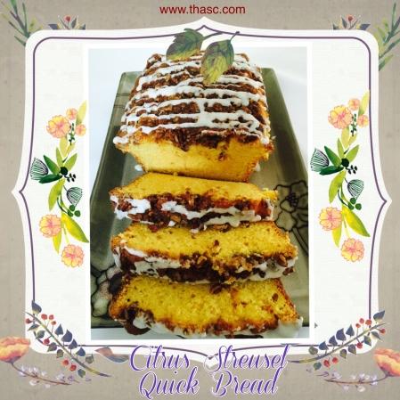 Citrus Streusel Quick Bread_Fotor